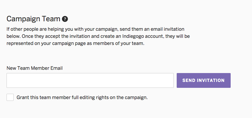 Create a campaign step by step indiegogo help center invites because the invite can only be accepted by people with indiegogo accountsonce your new team member accepts the invitation they will show up stopboris Images